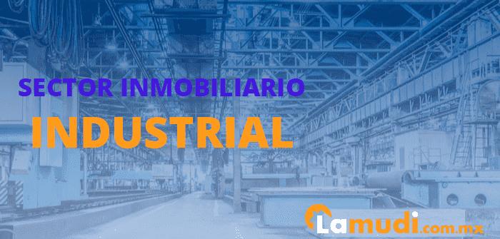 mercado inmobiliario industrial